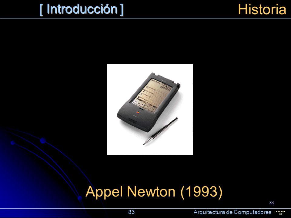 Historia Appel Newton (1993) [ Introducción ]